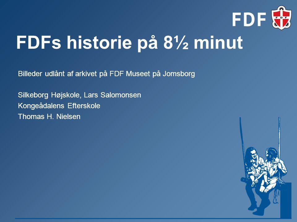 FDFs historie på 8½ minut