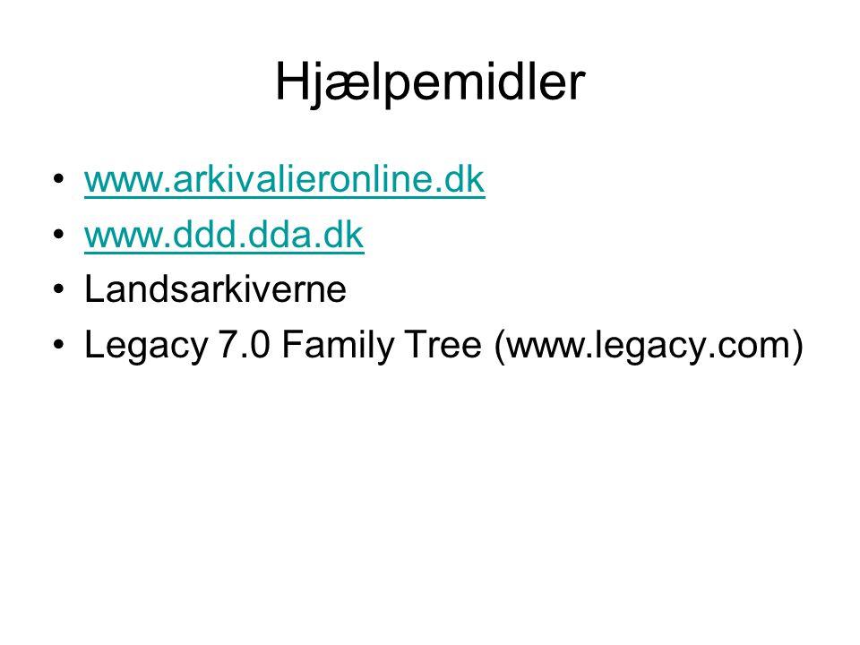 Hjælpemidler www.arkivalieronline.dk www.ddd.dda.dk Landsarkiverne