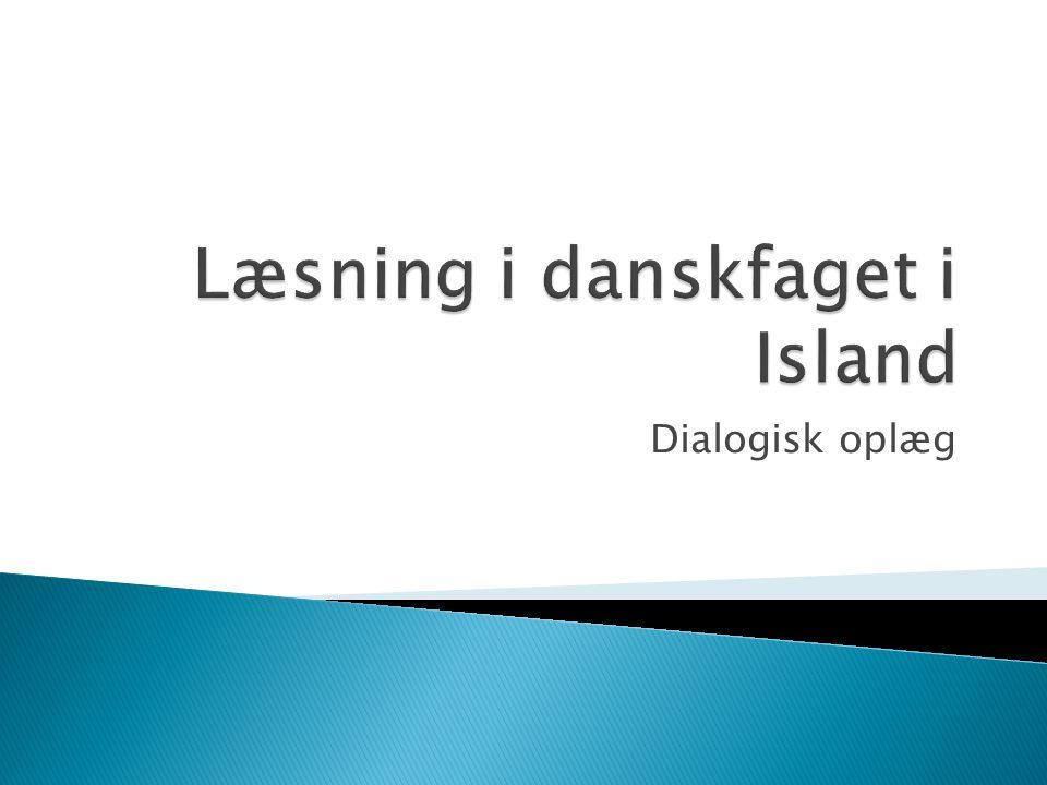 Læsning i danskfaget i Island