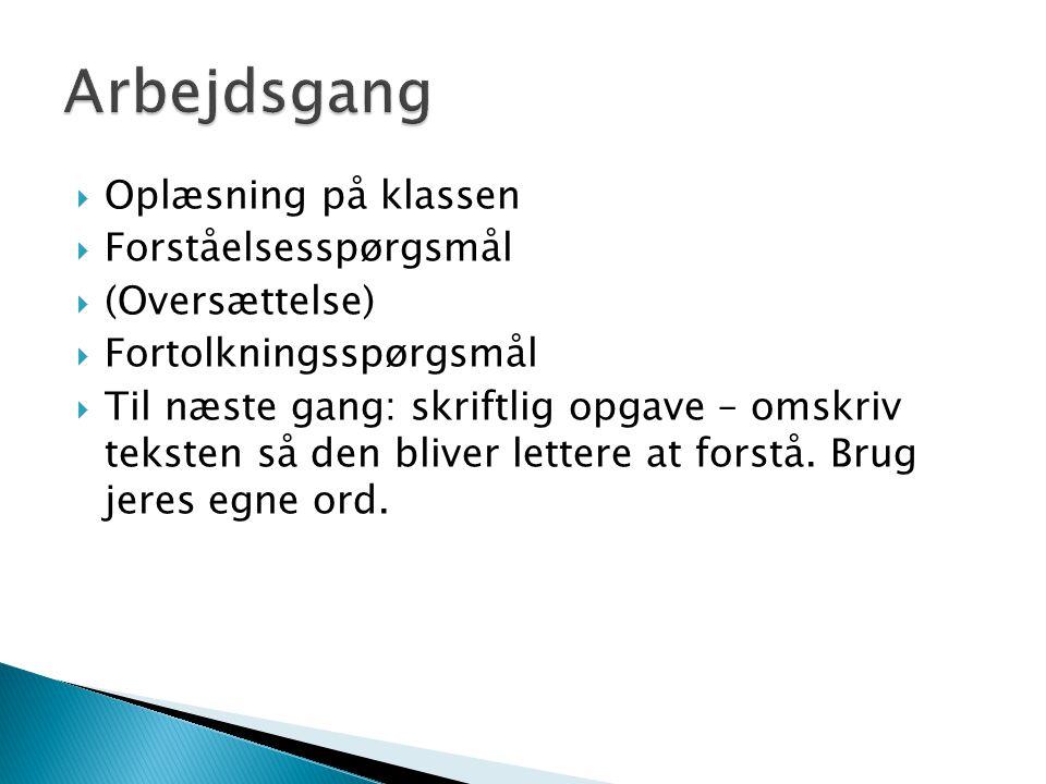 Arbejdsgang Oplæsning på klassen Forståelsesspørgsmål (Oversættelse)