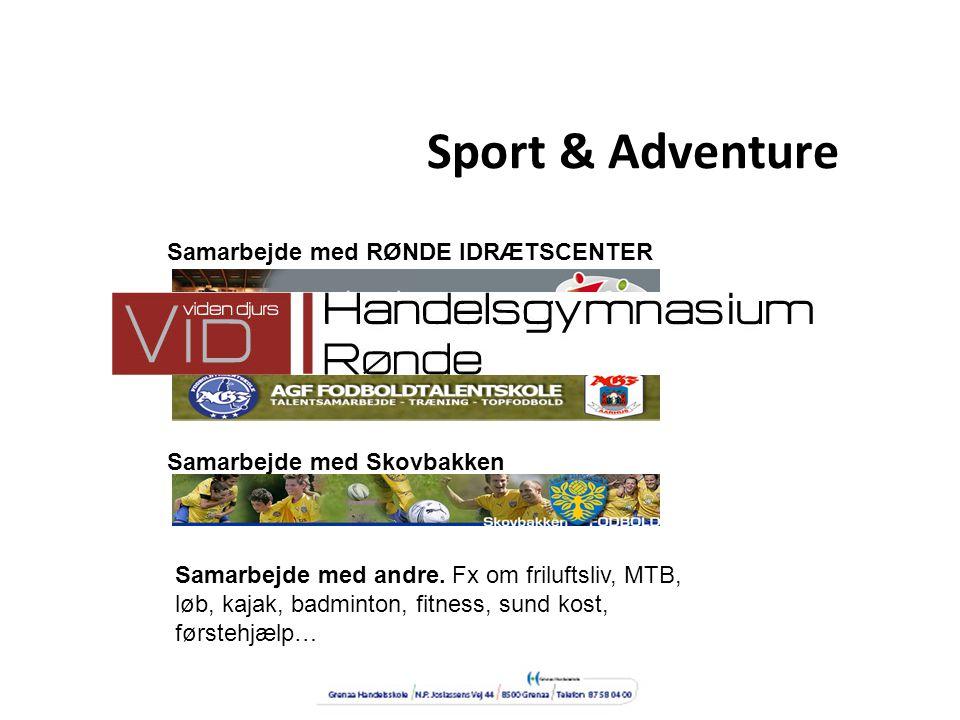 Sport & Adventure Samarbejde med RØNDE IDRÆTSCENTER