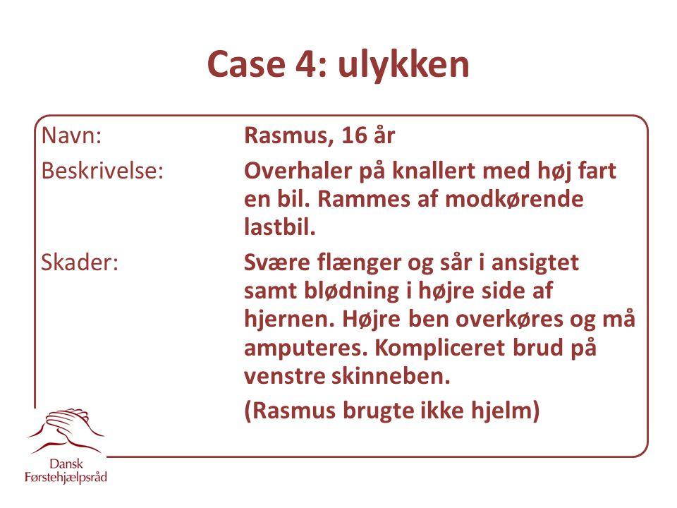Case 4: ulykken