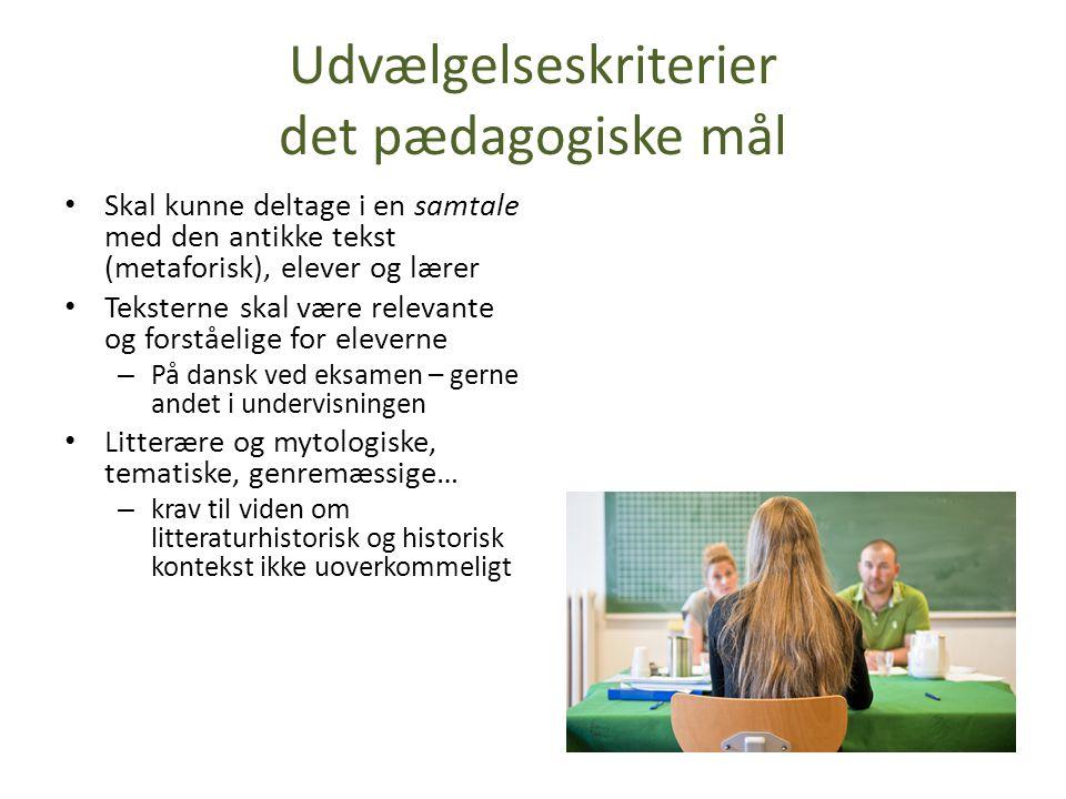 Udvælgelseskriterier det pædagogiske mål
