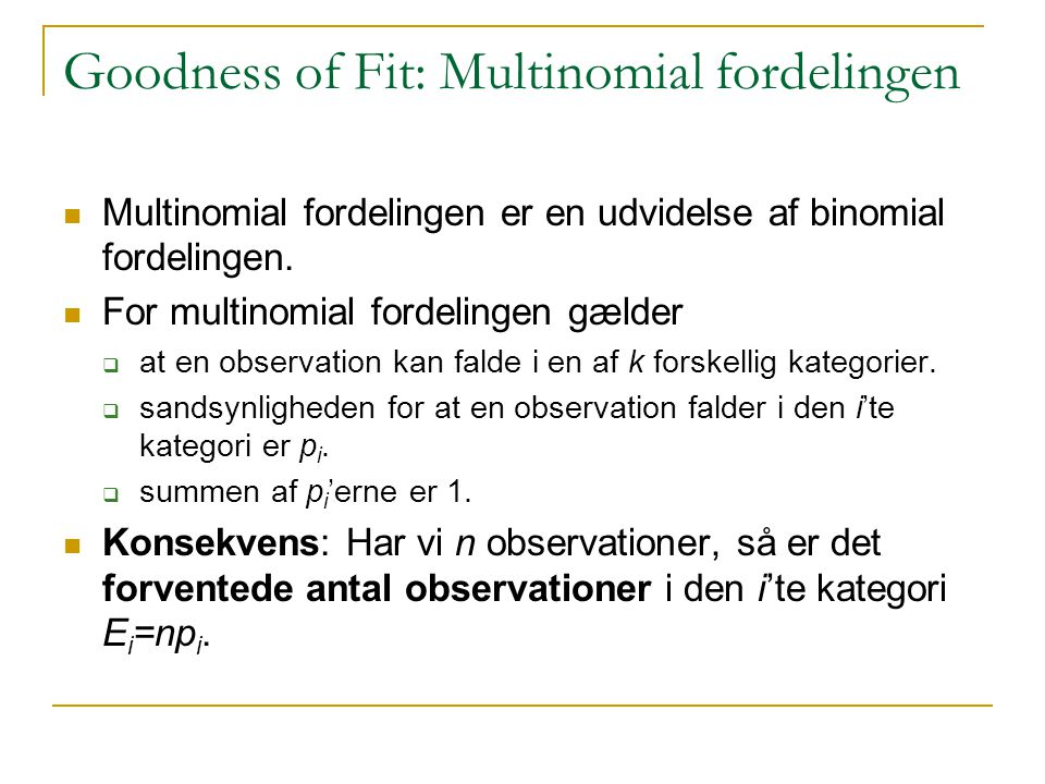 Goodness of Fit: Multinomial fordelingen