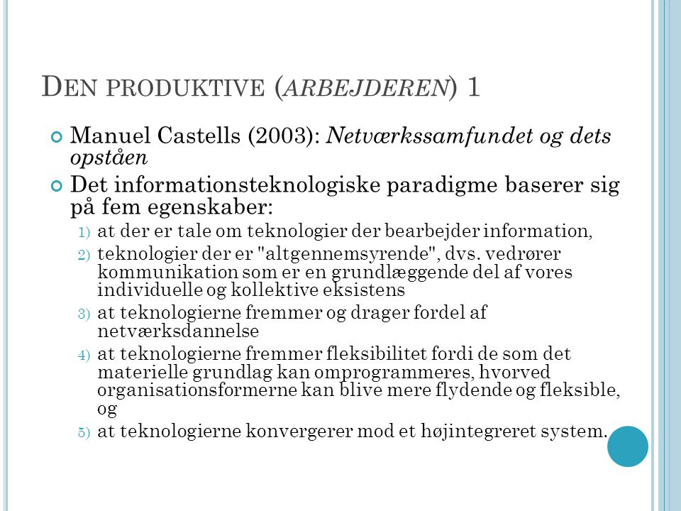 Den produktive (arbejderen) 1