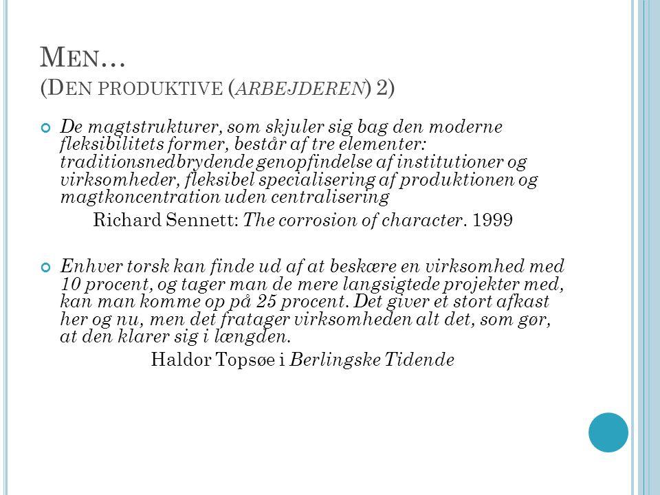 Men… (Den produktive (arbejderen) 2)