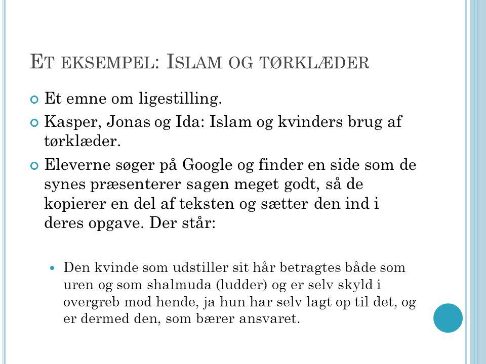 Et eksempel: Islam og tørklæder
