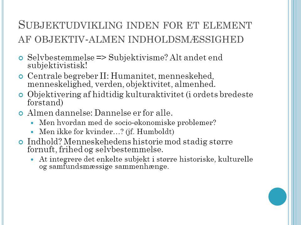 Subjektudvikling inden for et element af objektiv-almen indholdsmæssighed