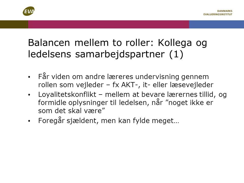 Balancen mellem to roller: Kollega og ledelsens samarbejdspartner (1)