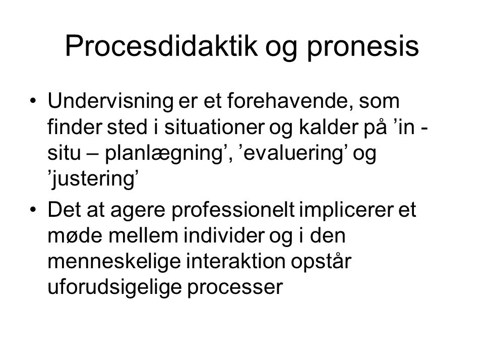 Procesdidaktik og pronesis