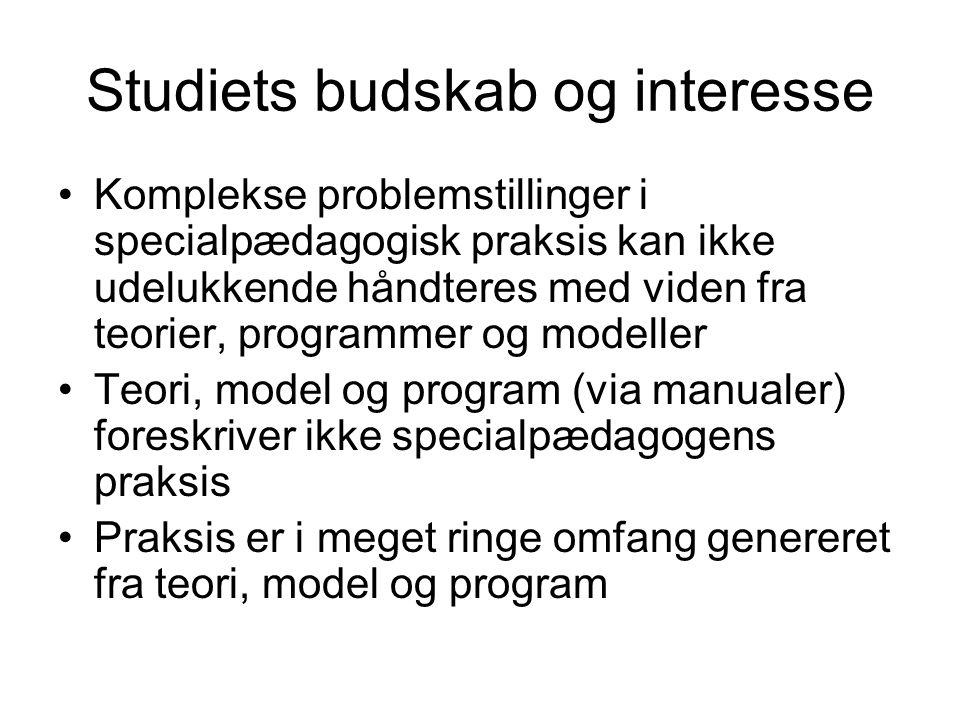 Studiets budskab og interesse