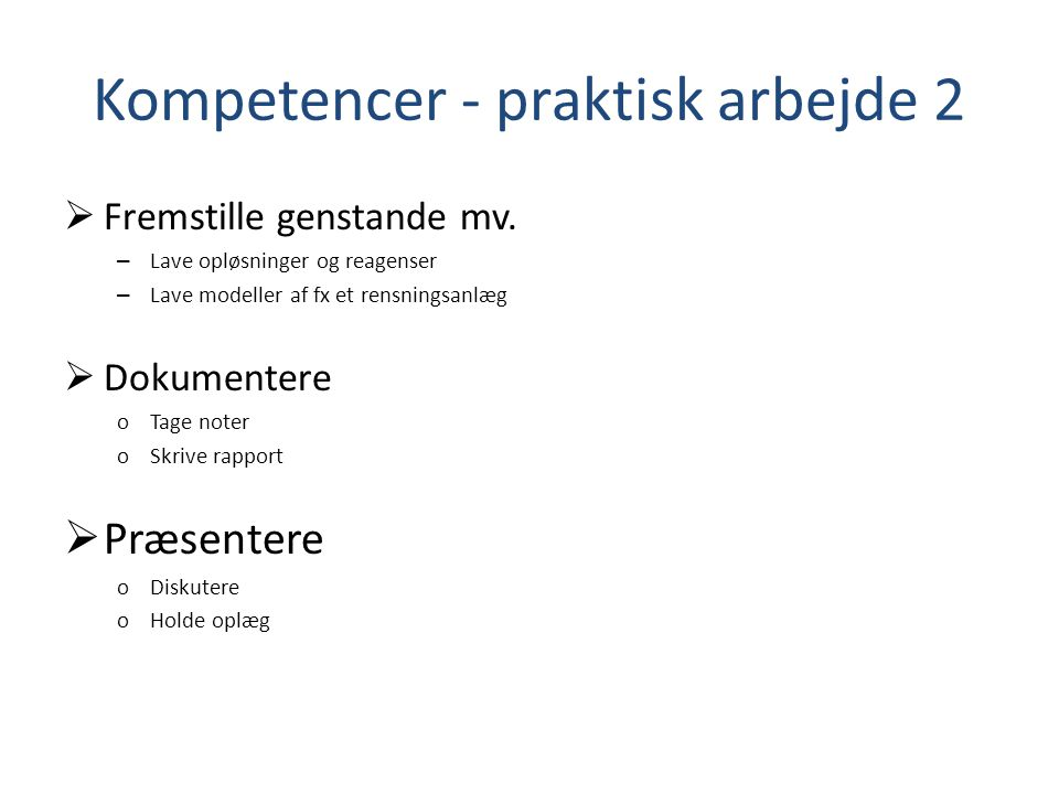Kompetencer - praktisk arbejde 2