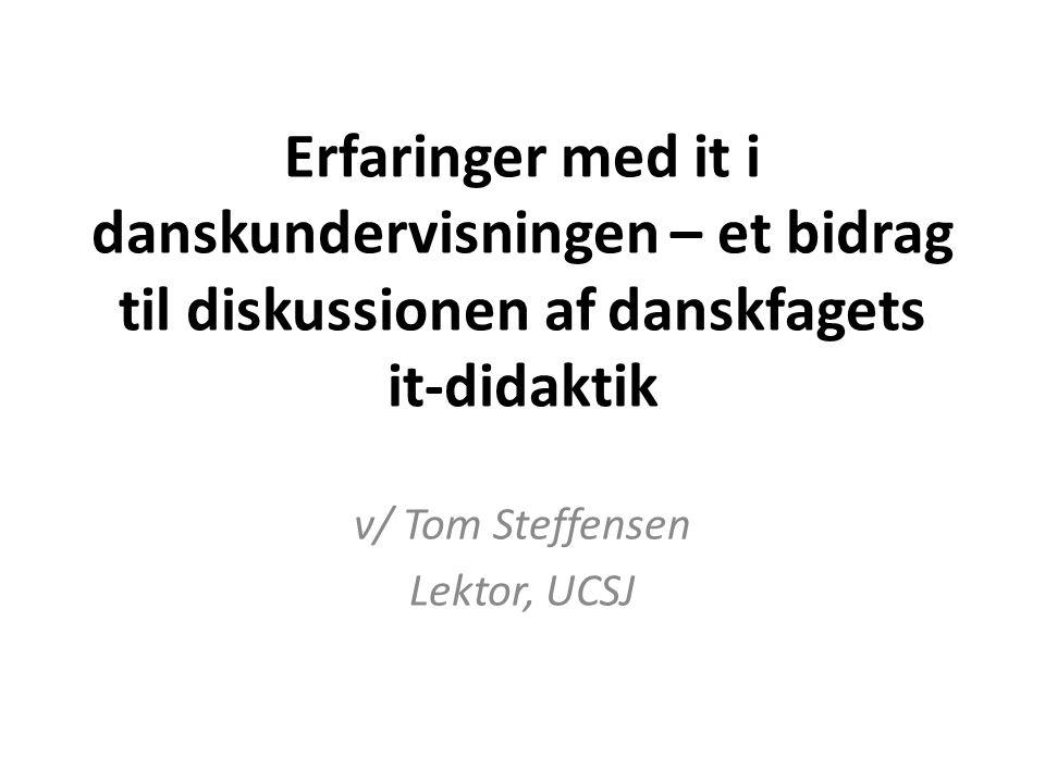 v/ Tom Steffensen Lektor, UCSJ