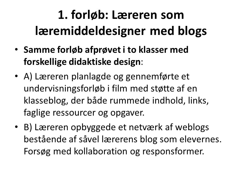 1. forløb: Læreren som læremiddeldesigner med blogs
