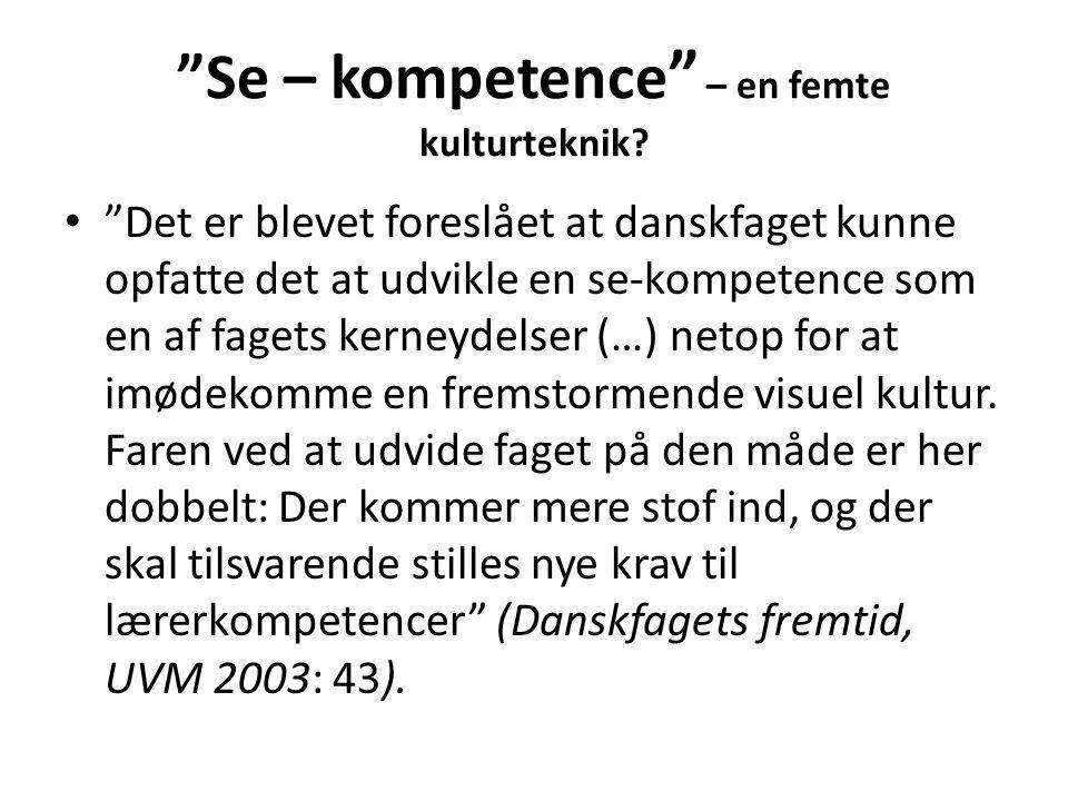 Se – kompetence – en femte kulturteknik