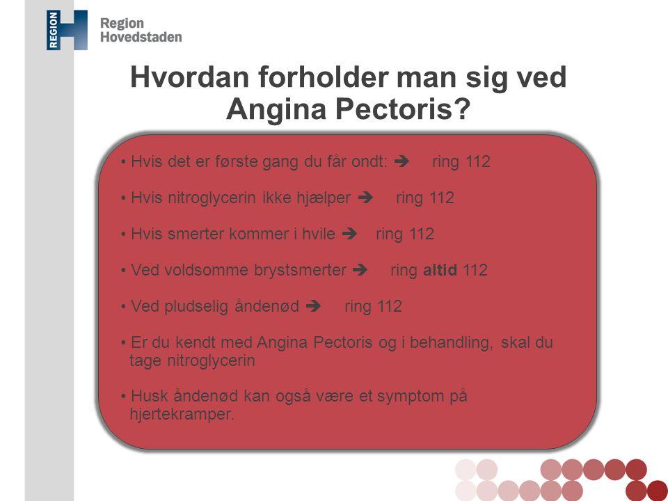 Hvordan forholder man sig ved Angina Pectoris