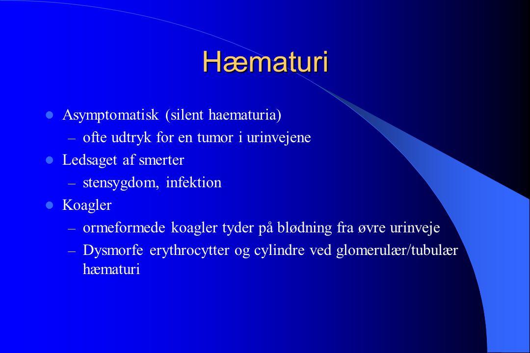 Hæmaturi Asymptomatisk (silent haematuria)