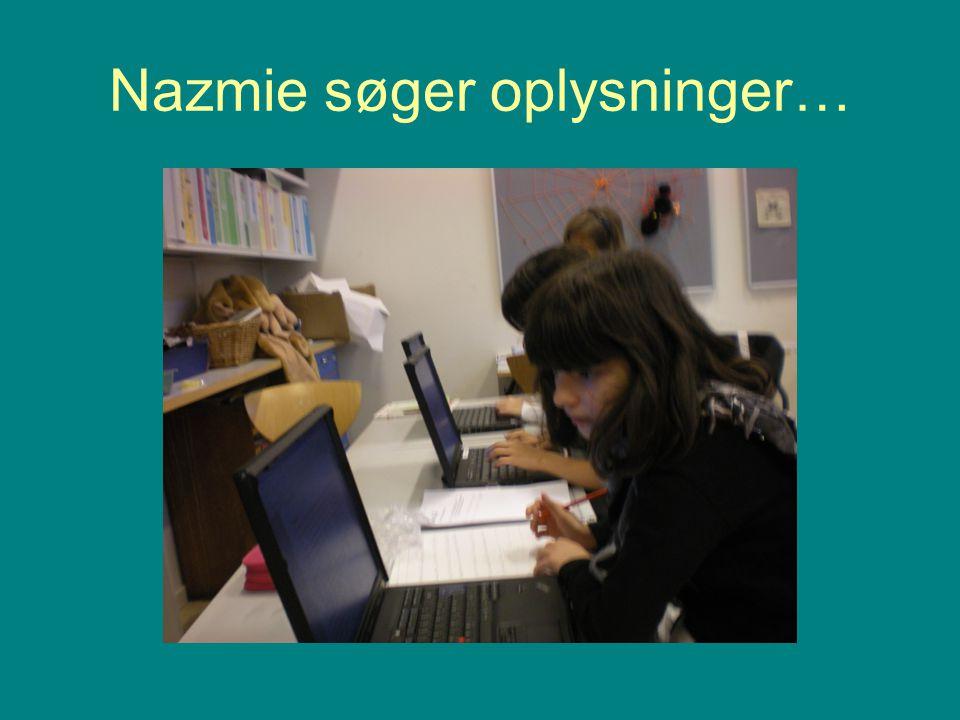Nazmie søger oplysninger…