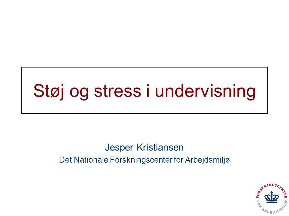 Støj og stress i undervisning