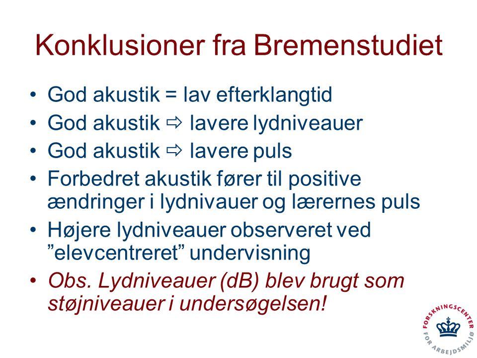 Konklusioner fra Bremenstudiet