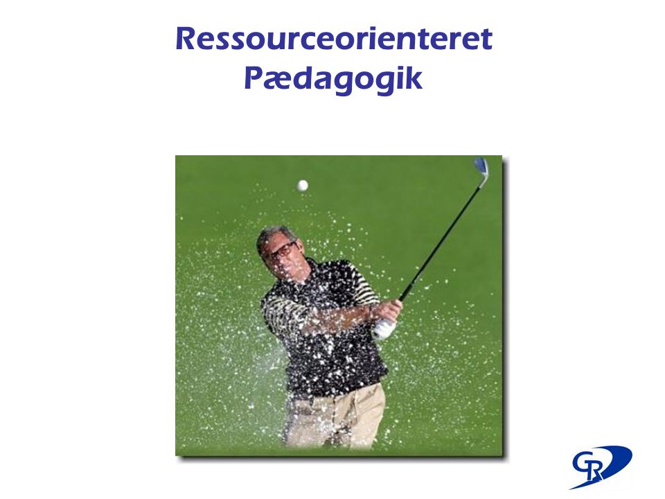 Ressourceorienteret Pædagogik
