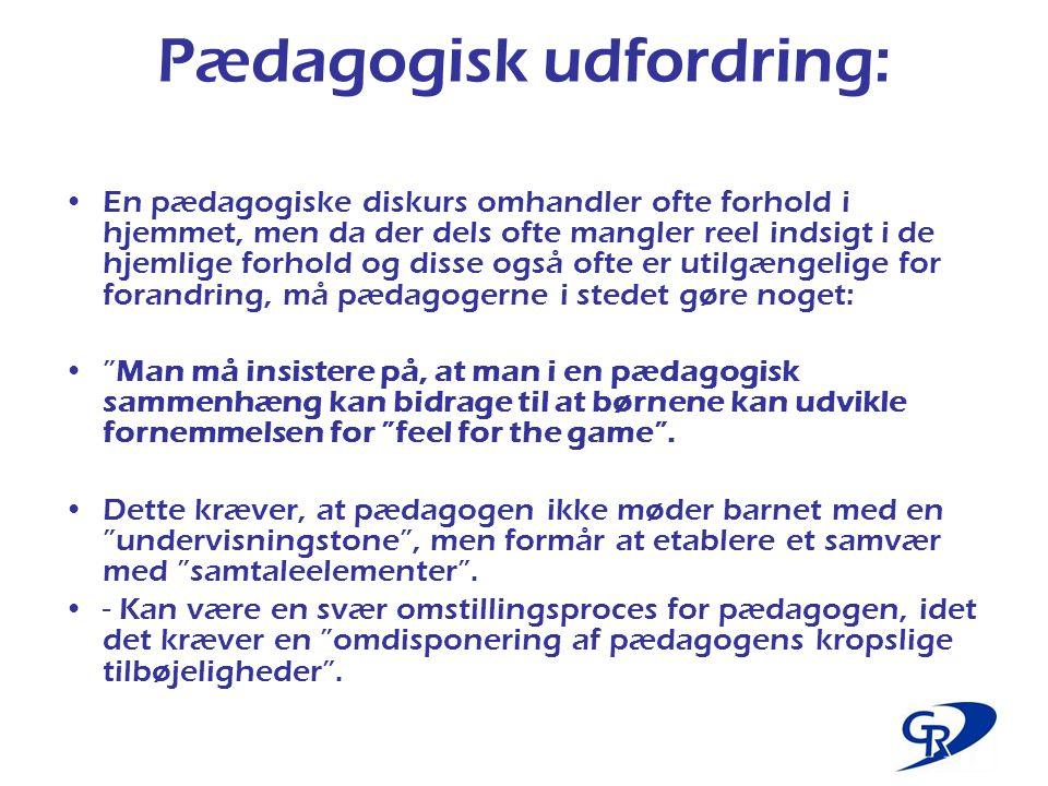 Pædagogisk udfordring: