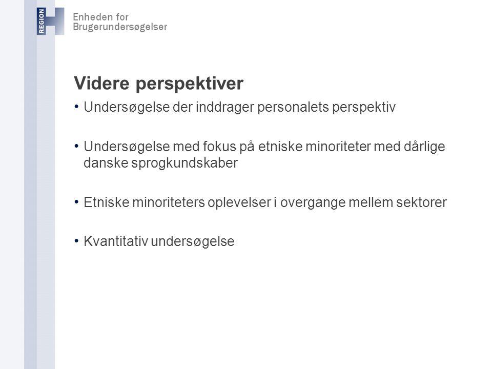 Videre perspektiver Undersøgelse der inddrager personalets perspektiv