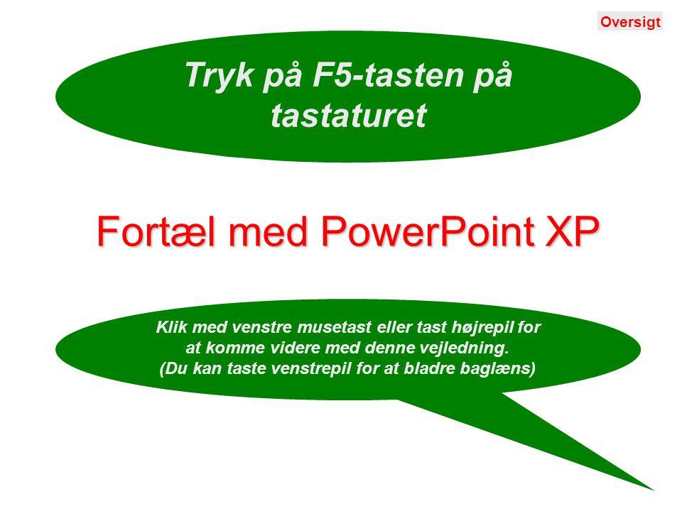 Fortæl med PowerPoint XP