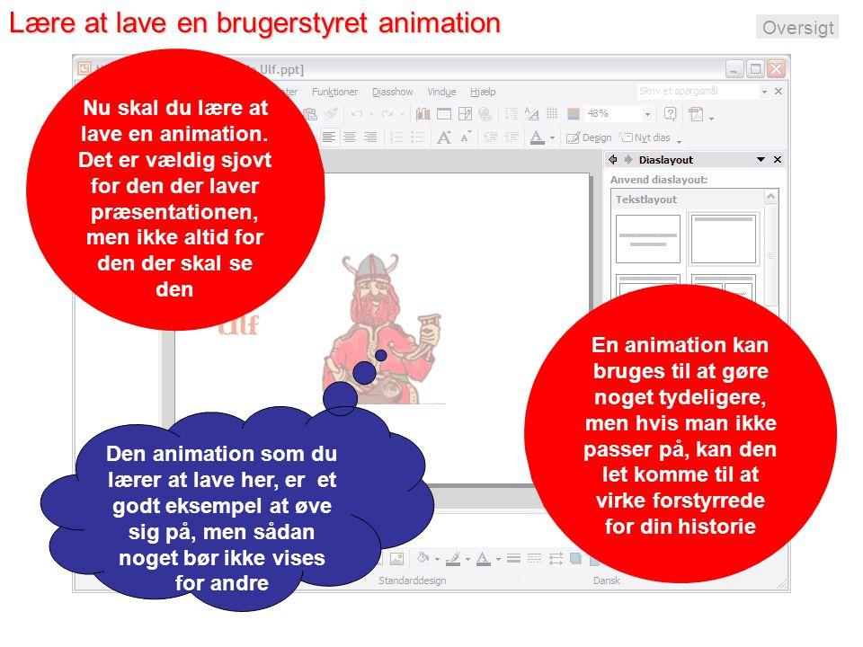 Lære at lave en brugerstyret animation