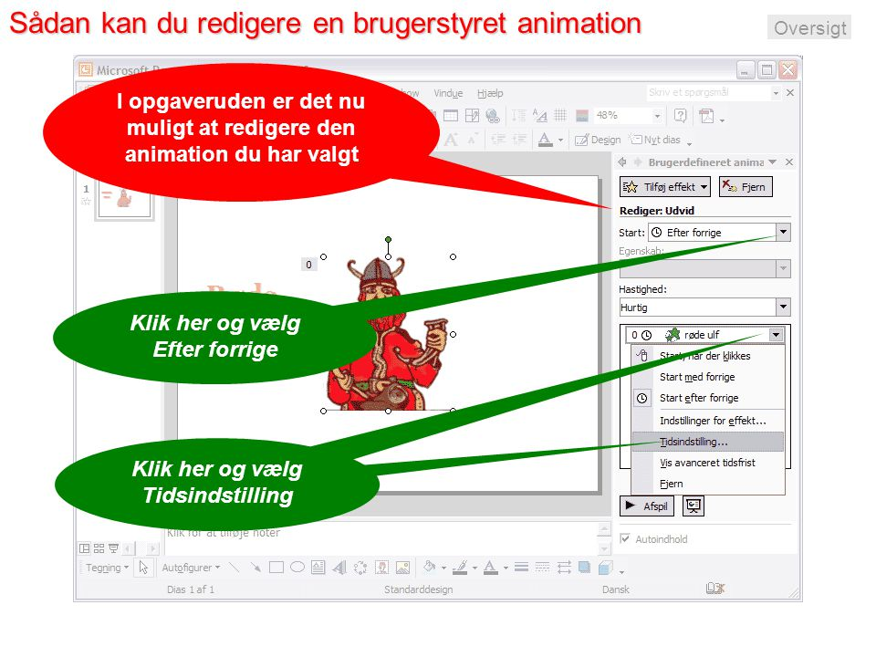 Sådan kan du redigere en brugerstyret animation