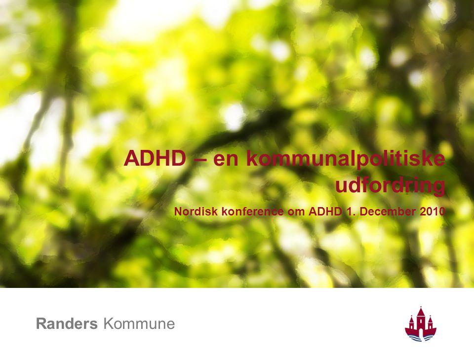ADHD – en kommunalpolitiske udfordring