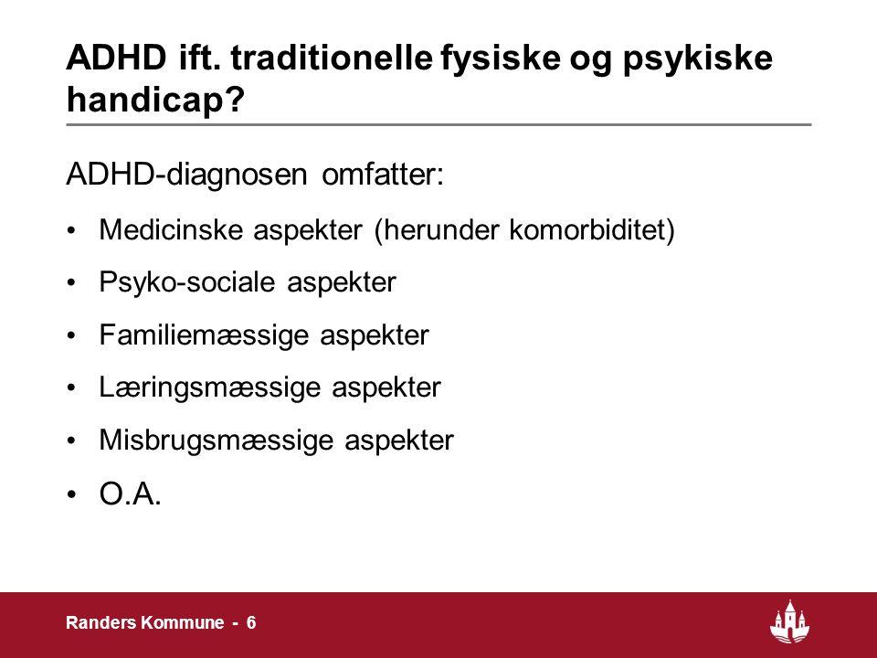 ADHD ift. traditionelle fysiske og psykiske handicap