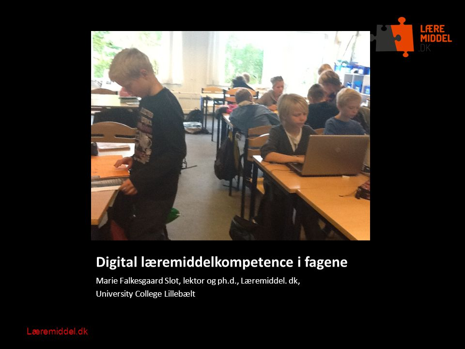 Digital læremiddelkompetence i fagene