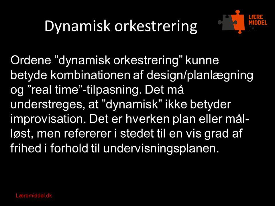 Dynamisk orkestrering