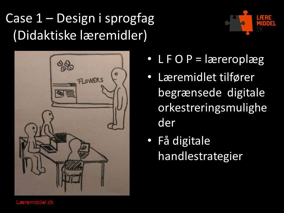 Case 1 – Design i sprogfag (Didaktiske læremidler)
