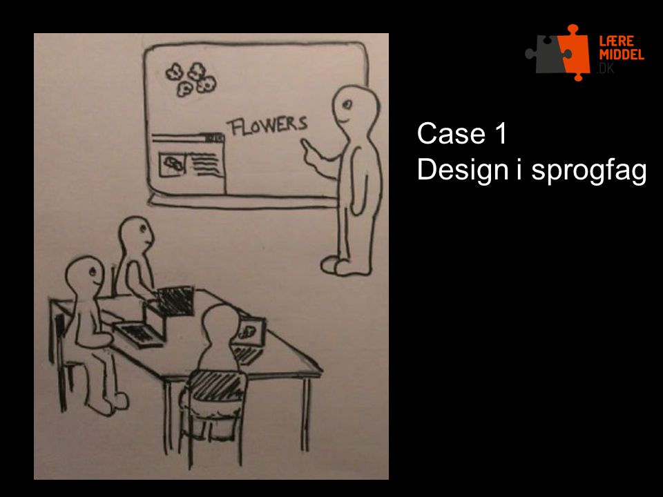 Case 1 Design i sprogfag