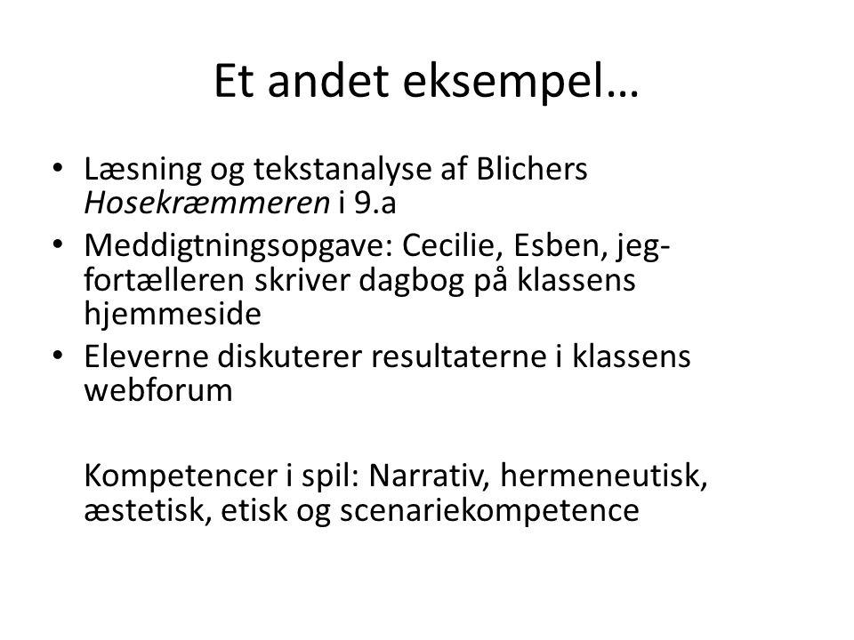 Et andet eksempel… Læsning og tekstanalyse af Blichers Hosekræmmeren i 9.a.