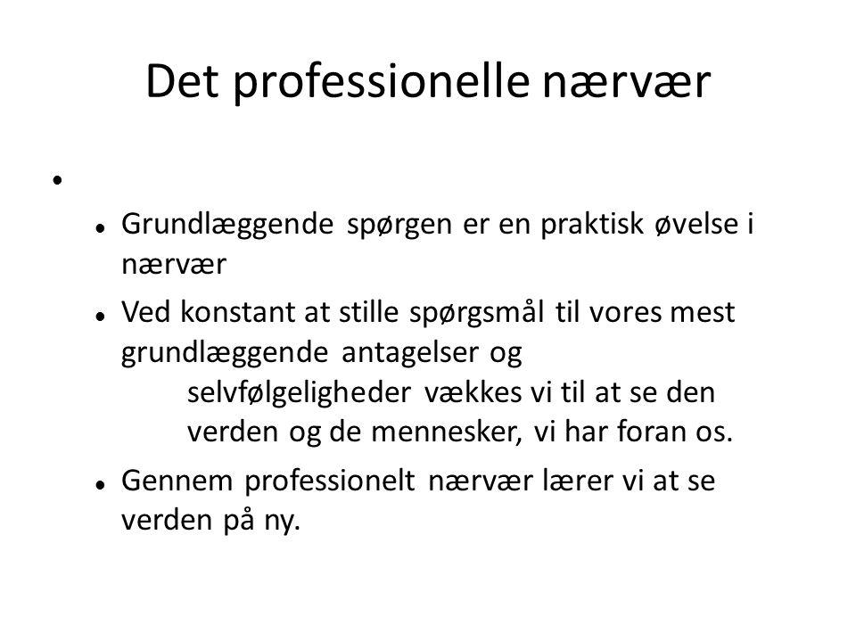 Det professionelle nærvær