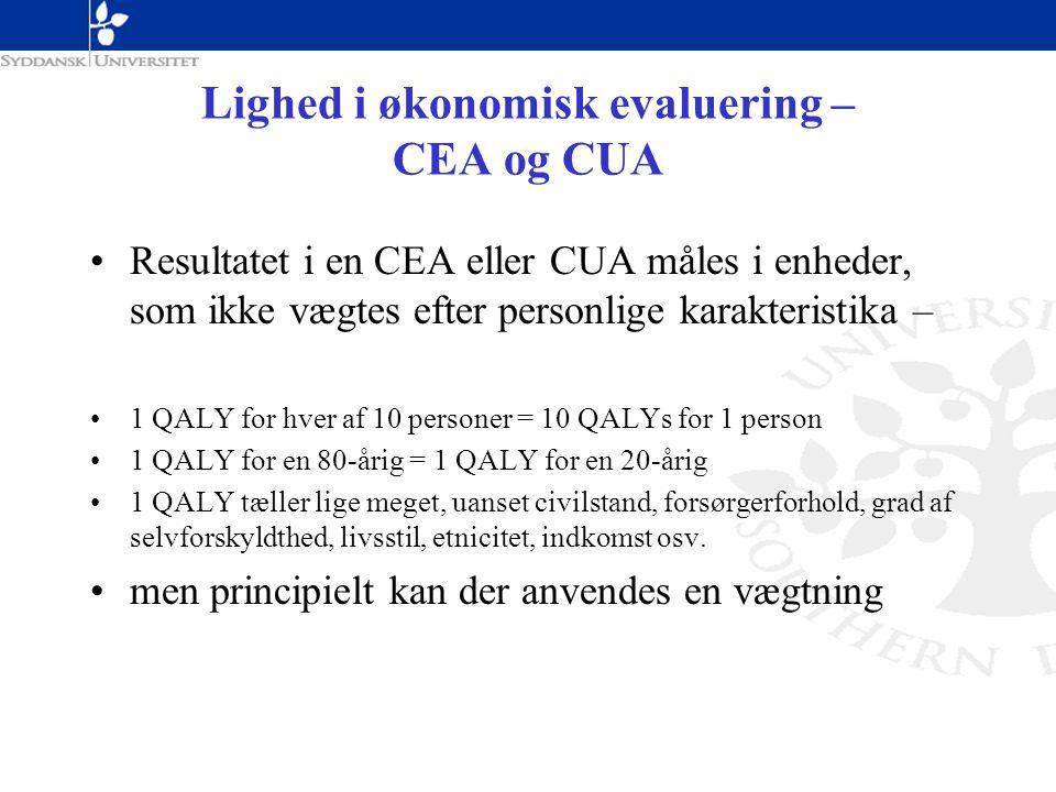 Lighed i økonomisk evaluering – CEA og CUA