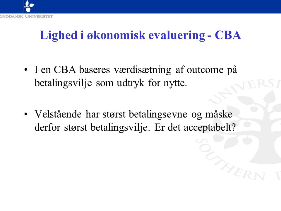 Lighed i økonomisk evaluering - CBA