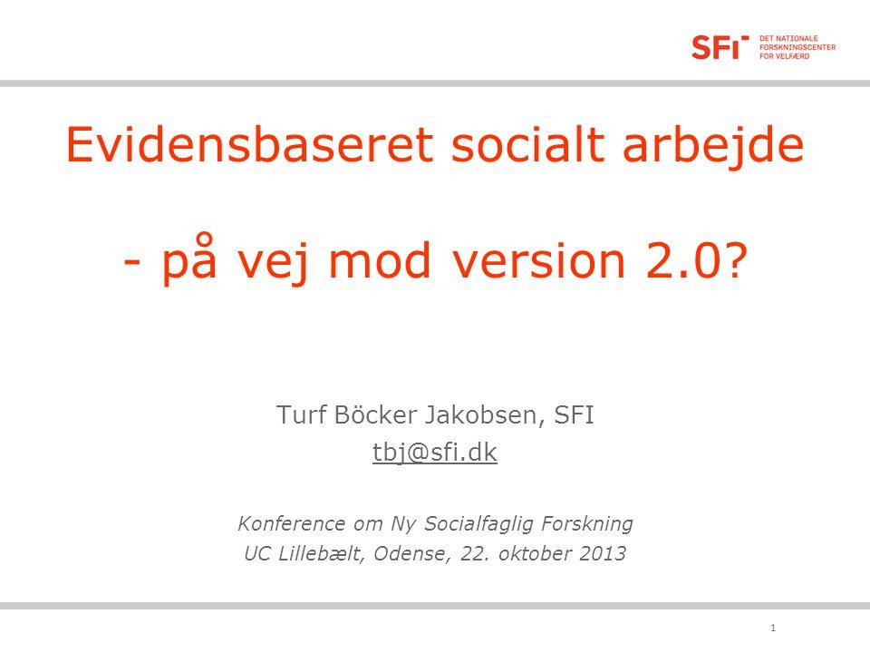Evidensbaseret socialt arbejde - på vej mod version 2.0