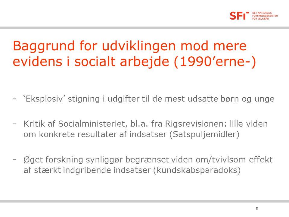 Baggrund for udviklingen mod mere evidens i socialt arbejde (1990'erne-)