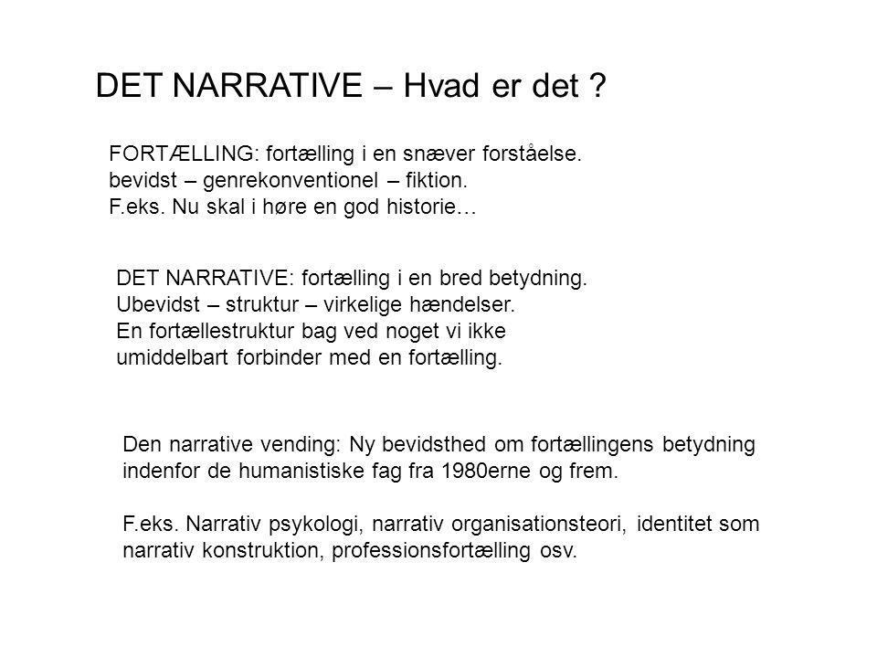 DET NARRATIVE – Hvad er det