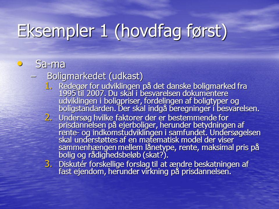 Eksempler 1 (hovdfag først)