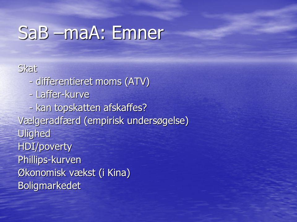 SaB –maA: Emner Skat - differentieret moms (ATV) - Laffer-kurve