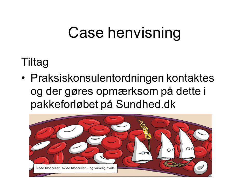 Case henvisning Tiltag