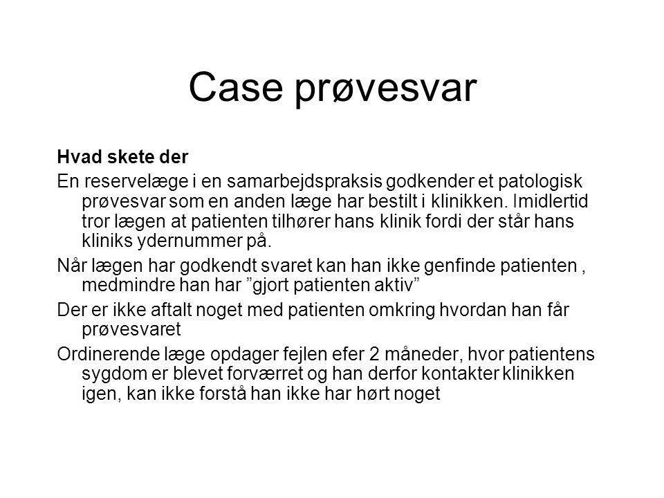 Case prøvesvar Hvad skete der