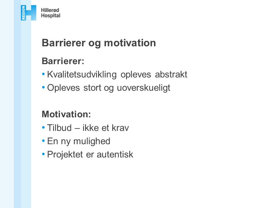 Barrierer og motivation