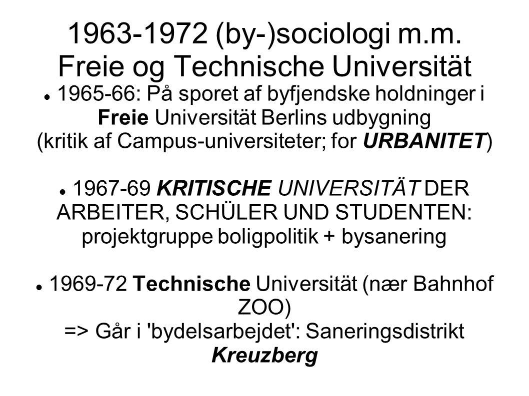 1963-1972 (by-)sociologi m.m. Freie og Technische Universität