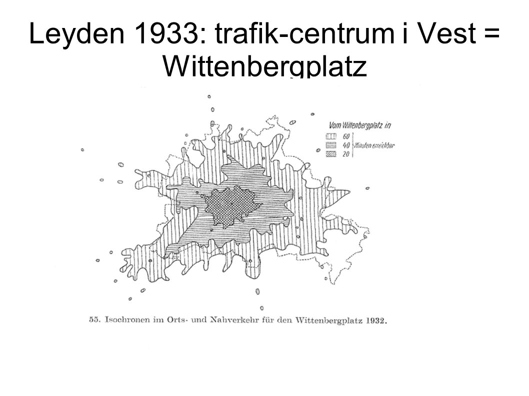 Leyden 1933: trafik-centrum i Vest = Wittenbergplatz